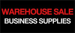 Warehouse Sale - Business Supplies